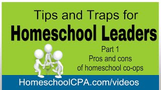Homeschool Leaders:Tips & Traps Part 1