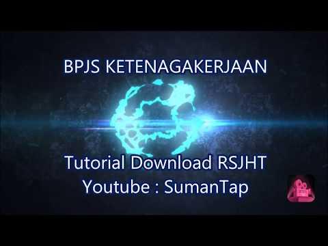 Tutorial Download RSJHT Melalui SIPP BPJS Ketenagakerjaan Menggunakan PC / Laptop / Smartphone