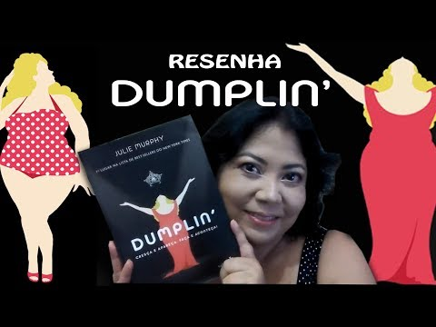 DUMPLIN de Julie Murph [Resenha] - Editora Valentina