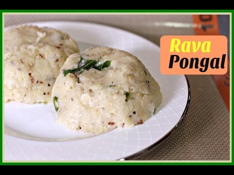 Rava Pongal – Easy Traditional South Indian Breakfast recipe