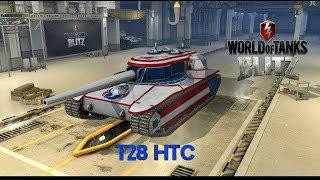 T28 HTC - World of Tanks Blitz !! DON