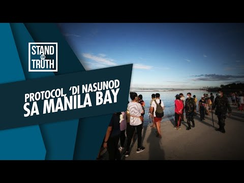 [GMA]  Stand for Truth: Ilang health protocols, hindi nasunod sa Manila Bay!