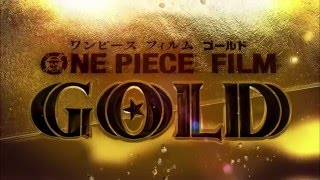 One Piece Gold - Bande annonce