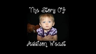 The Story Of Addison Weast