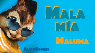Maluma   MALA MÍA  Alvin And The Chipmunks