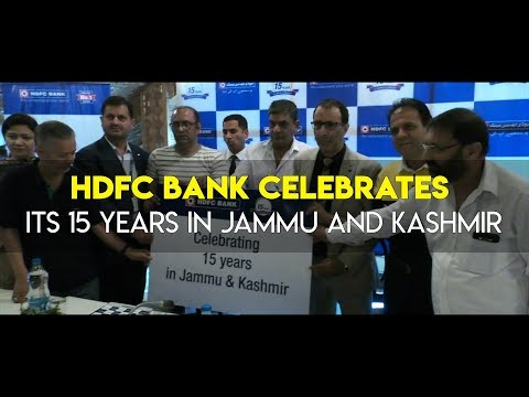HDFC Bank celebrates its 15 years in Jammu and Kashmir