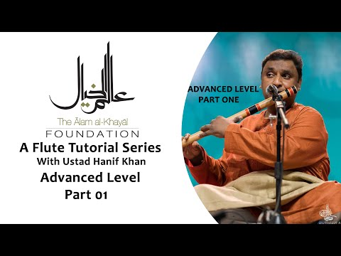 FREE ONLINE   FLUTE LESSONS   WITH USTAD HANIF   ADVANCED LEVEL   01