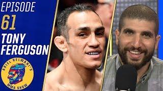 Conor McGregor is irrelevant to me - Tony Ferguson | Ariel Helwani's MMA Show