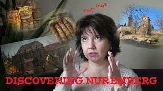 preview picture of video 'Discovering Nuremberg, Germany'