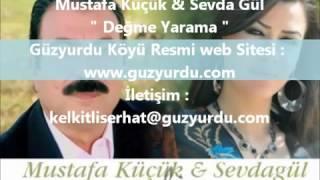 Mustafa Küçük & Sevda Gül ( DÜET ) Gelin& Değme Yarama