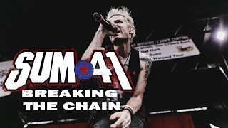 Sum 41 - Breaking the Chain (Lyric & Sub Español) Audio en Vivo