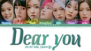OH MY GIRL (오마이걸) – Dear you (나의 봄에게) Lyrics (Color Coded Han/Rom/Eng)