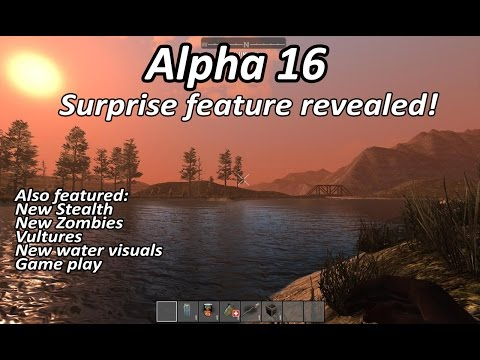 7 Days to die Alpha 16 stealth, water, vultures and game play