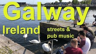 Galway, Ireland - Busy Streets And Musical Pubs