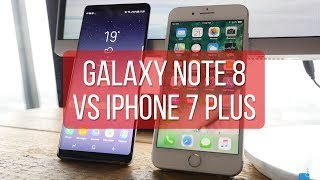 Samsung Galaxy Note 8 vs Apple iPhone 7 Plus first look