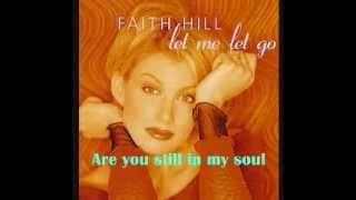 Faith Hill - Let Me Let Go (Movie version with Lyrics)