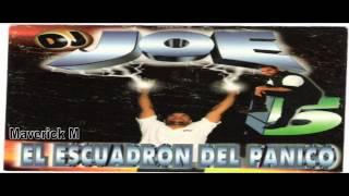 DJ Joe 5 El Escuadron Del Panico 1997 Album Completo