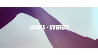 Looks - Everest