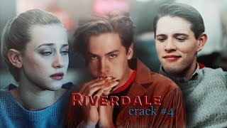 Riverdale | Crack #4 [s1]