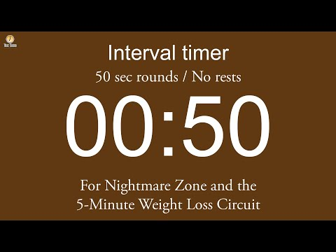 Interval timer – 50 sec rounds / No rests (for Nightmare Zone and the 5-Minute Weight Loss Circuit)