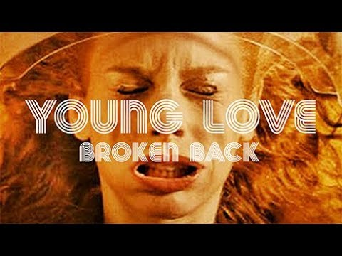 Broken Back – Young Love