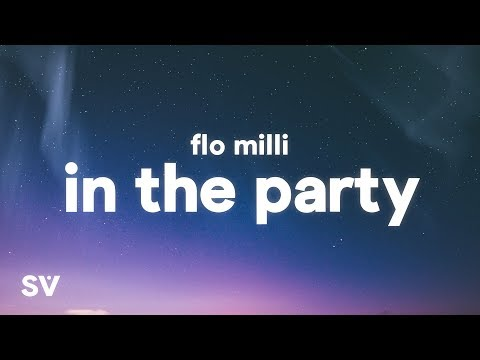 Flo Milli – In The Party (Lyrics)