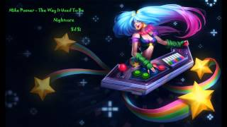 Mike Posner   The Way It Used To Be Nightcore