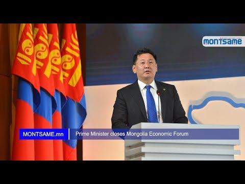 Prime Minister closes Mongolia Economic Forum