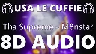 🎧 Tha Supreme   M8nstar   8D AUDIO 🎧
