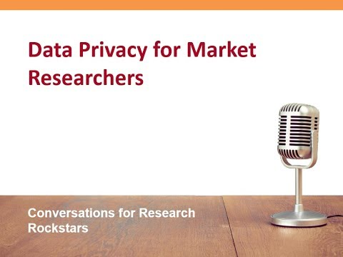 Data Privacy 101 for Market Research & Insights Professionals ...