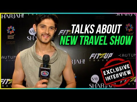Rohan Mehra Talks About His New Travel Show