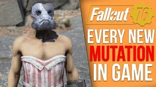 Every New Mutation in Fallout 76