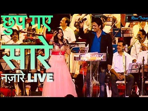 Chup Gaye Sare Nazare -Live