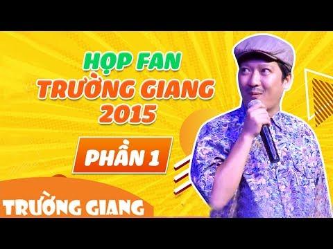 Fans Party HCM 2015 - Danh Hài Trường Giang [phần 1]