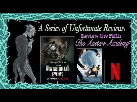 Netflix A Series of Unfortunate Reviews, The Austere Academy ~ The Dom