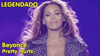 Beyonce   Pretty Hurts   (LIVE: On The Run Tour) [LEGENDADO]