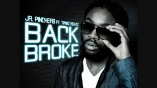 "Jr. Pinchers ft. Twinz Beatz - ""Back Broke"""