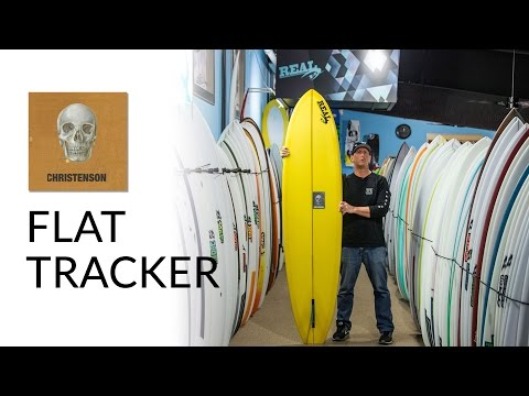 Christenson Flat Tracker Surfboard Review