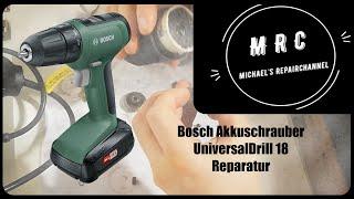 Bosch Akkuschrauber UniversalDrill 18 Reparatur
