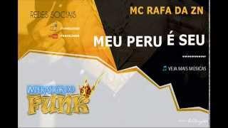 MC Rafa da Zn: Meu peru é seu - lançamento 2015