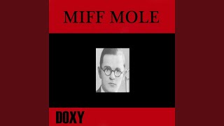 The Darktown Strutters' Ball (feat. The Miff Mole's Molers)