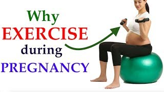 Why a women should exercise during pregnancy, benefits and reasons of doing workout in pregnancy