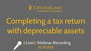 CrossLink 2018: Completing a tax return with depreciable assets