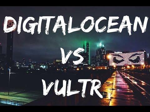 DigitalOcean vs Vultr (9 MONTHS FREE HOSTING)