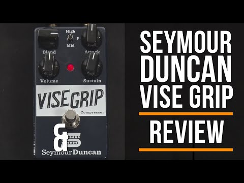 Seymour Duncan Vise Grip Compressor Review | Guitar Interactive Magazine