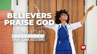 BELIEVERS PRAISE GOD - ACTS 2 - SUNDAY SCHOOL - SEPTEMBER 26, 2021