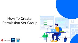 How To Create Permission Set Group | Salesforce Development Tutorial