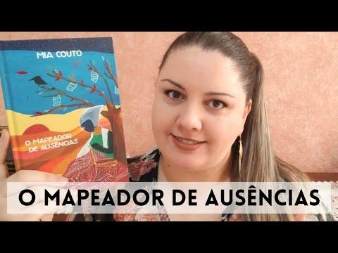 O mapeador de ausências - Mia Couto