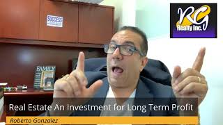 Real Estate an Investment For Long Term Profit