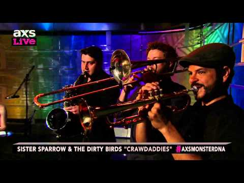 "Sister Sparrow & The Dirty Birds Perform ""Crawdaddies"" on AXS Live"